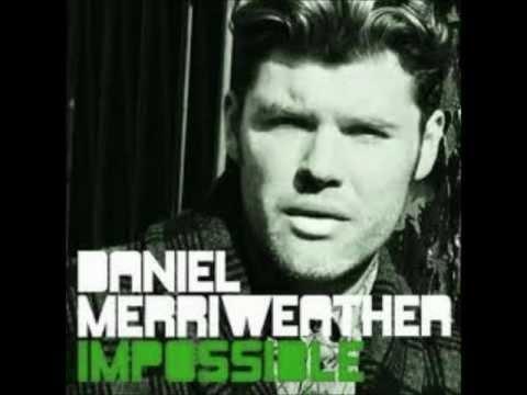 Impossible - Daniel Merriweather.wmp