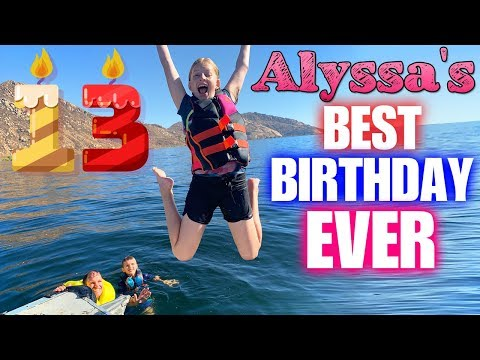 WE HAVE A TEENAGER  Alyssa&39;s 13th Birtay Special