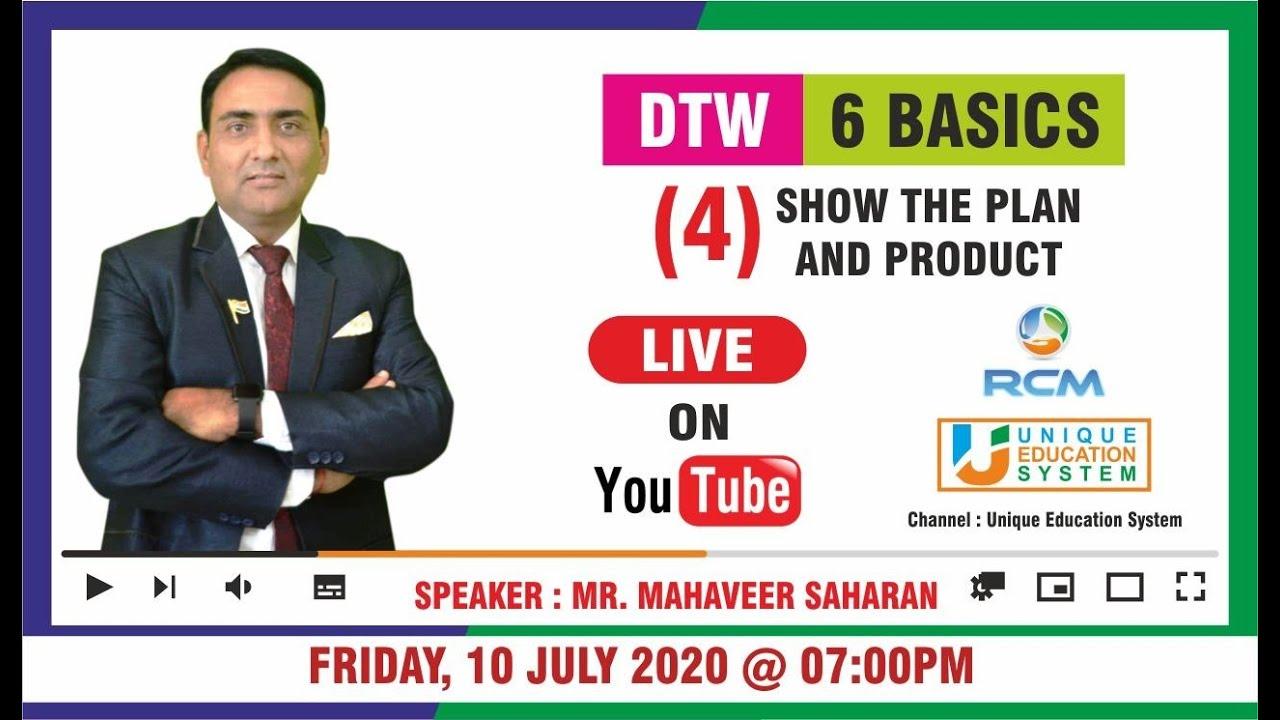 Mahavir Saharan DTW - Show the PLAN and PRODUCT UES LIVE WEBINAR 10 JULY 2020 TIME 7PM