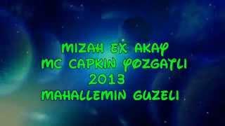 Mizah Ex Akay Mahallemin Güzeli 2oı3