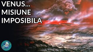 De ce NASA nu trimite oameni pe Venus