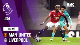 Résumé : Manchester United 2-4 Liverpool - Premier League (J34)