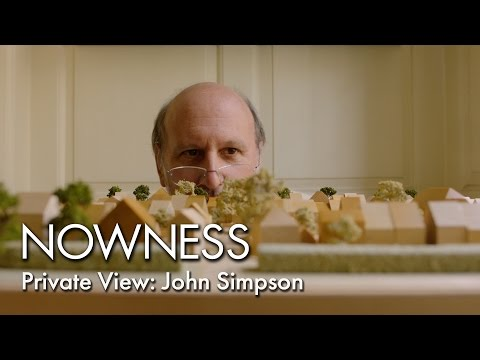 Private View: John Simpson