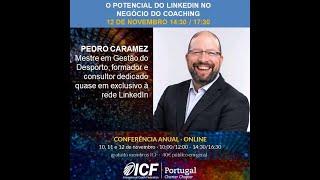 ICF Portugal - Pedro Caramez apresenta palestra na Conferência 2020