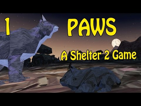 Paws : A Shelter 2 Game 01 - Gameplay & Découverte : On controle un petit chat
