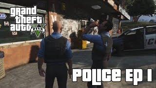 GTA V | Police Ep 1