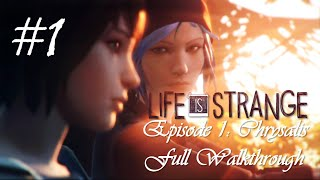 Life Is Strange™ Episode 1: Chrysalis | Full Walkthrough (No commentary) [HD]