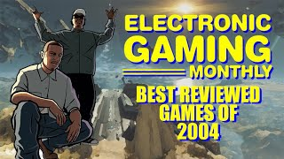 Electronic Gaming Monthly's Best Reviewed Games of 2004 - Defunct Games