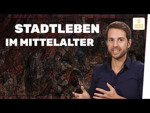 Mittelalter: Leben In Der Stadt I Geschichte Einfach Erklärt
