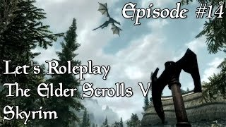 Now where did that dragon go? | Let's Role-play The Elder Scrolls V: Skyrim #15 | Modded PC Gameplay