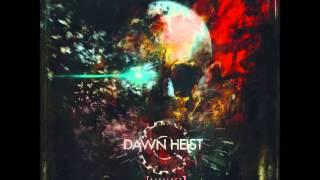 DAWN HEIST - Catalyst (Full Album Stream)