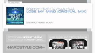 New Release | Brennan Heart & Wildstylez - Lose My Mind (Original Mix)