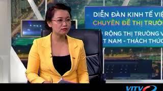 Talkshow 15 08 2018 - Các vấn đề về Vốn và Tài chính trong diễn đàn kinh tế VIEF sắp tới