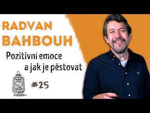 Radvan Bahbouh - Pozitivní emoce a jak je pěstovat