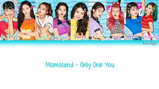 Momoland (모모랜드) – Only One You Lyrics (Han|Rom|Eng|Color Coded) mp3