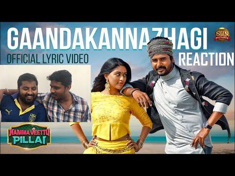 GaandaKannazhagi - Lyric Video Reaction by Malayalees | Namma Veettu Pillai | Sivakarthikeyan