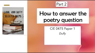 How to approach the poetry question: CIE 0475/0992 Duffy (part 2)