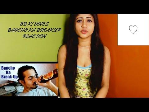 BB KI VINES Bancho ka breakup (REACTION)-...