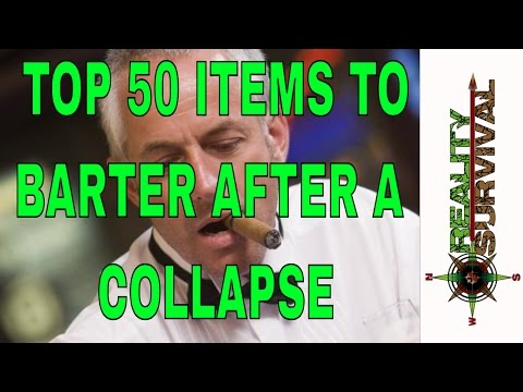 Top 50 Items To Be Bartered After SHTF