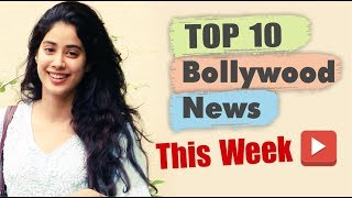 Top 10 Bollywood News This Week | 1 April - 6 April 2019 | Bollywood Latest News This Week