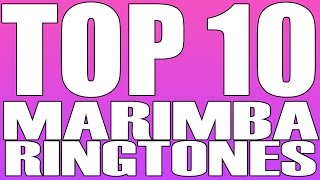 top 10 best marimba remix ringtones of the month download links in description