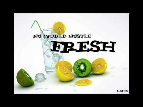 Nu World Hustle  Fresh Full HD