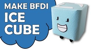 How To Make BFDI Ice Cube