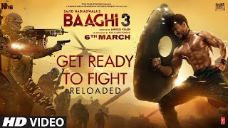 Lyrics : Get ready to fight Reloaded |Baaghi 3 | Tiger Shroff ,Shraddha Kapoor | Pranaay,Siddharth B