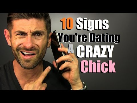 Is it worth dating a crazy girl