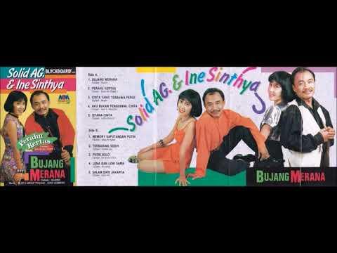 Bujang Merana / Solid AG. & Ine Sinthya (original Full)