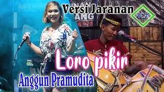 Download lagu Anggun Pramudita - Loro pikir [Versi Jaranan] (Official Music Video)