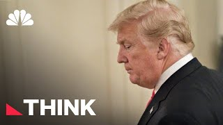 We Already Have All Of The Information We Need To Impeach President Donald Trump   Think   NBC News