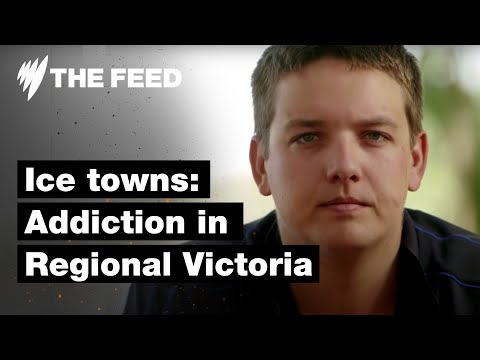 Ice Towns: Crystal Meth Addiction in Regional Victoria I The Feed