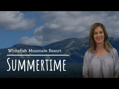 Whitefish Mountain Resort Summertime