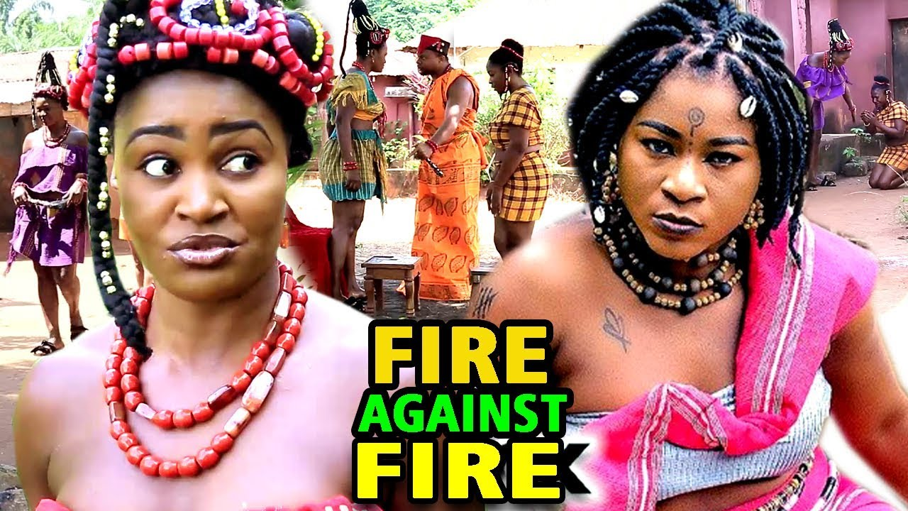 """Download FIRE AGAINST FIRE SEASON 3&4 """"FULL MOVIE"""" - (Chizzy Alichi) 2020 Latest Nollywood Epic Movie"""