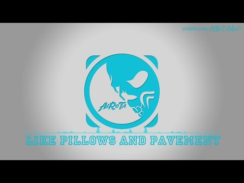 Like Pillows And Pavement by Anders Bothén - 2010s Pop Music