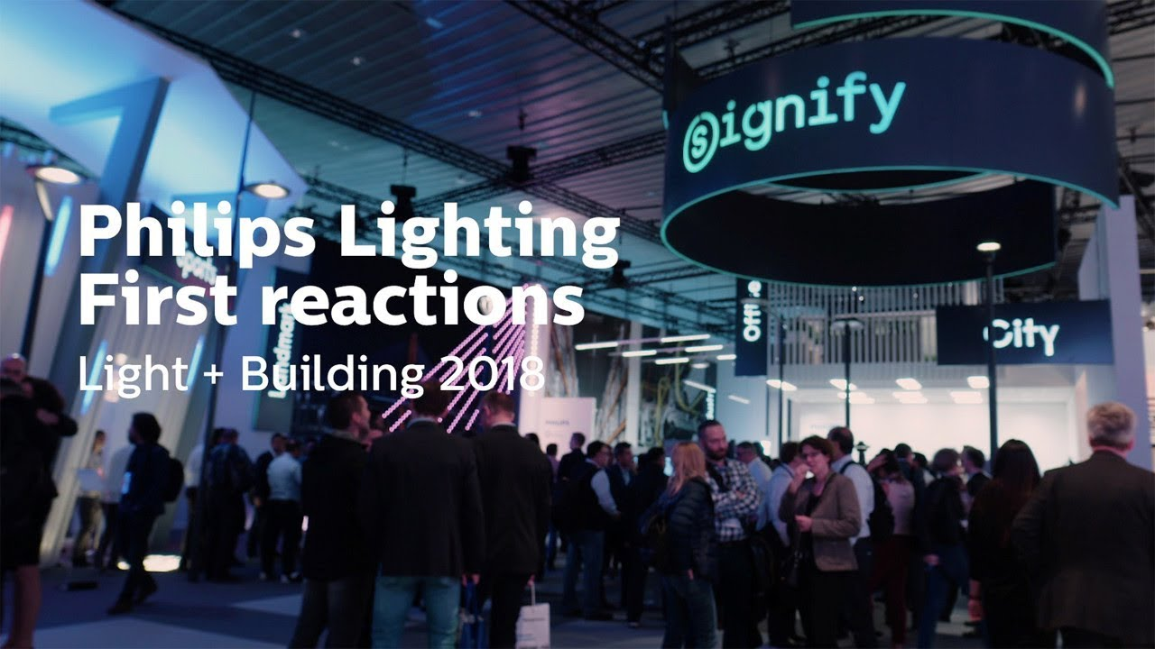Philips Lighting Philips Lighting At Light Building 2018 First Reactions