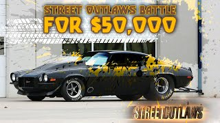 Street Outlaws Battle for $50,000