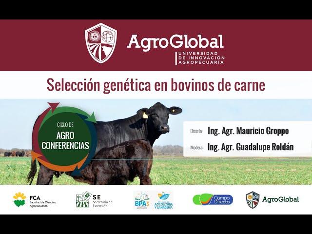 """16° Agroconferencia """"Selección genética en bovinos de carne"""""""