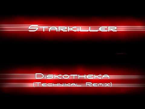 Starkiller - Diskotheka (Technikal remix) [Hard Trance]