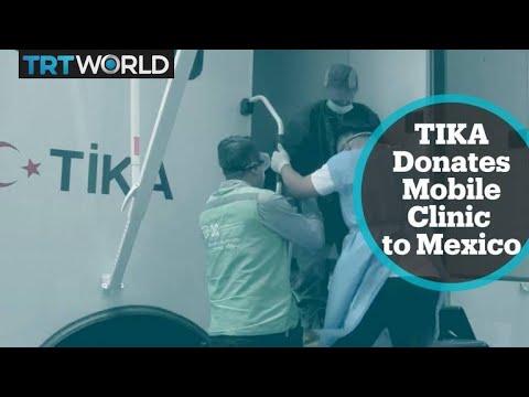 Turkish aid agency TIKA donates mobile clinic to Mexico City