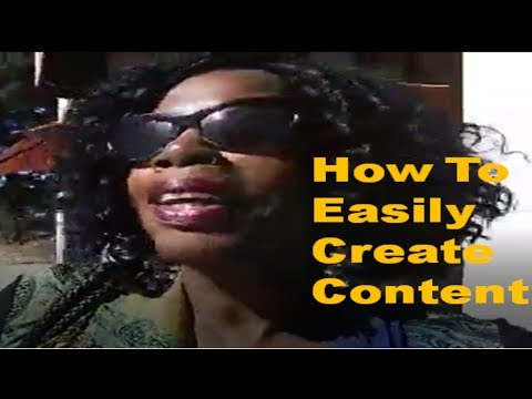 How To Easily Create Content For Your Online Business