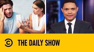 Trevor Noah Takes On Tech Behaving Badly | The Daily Show