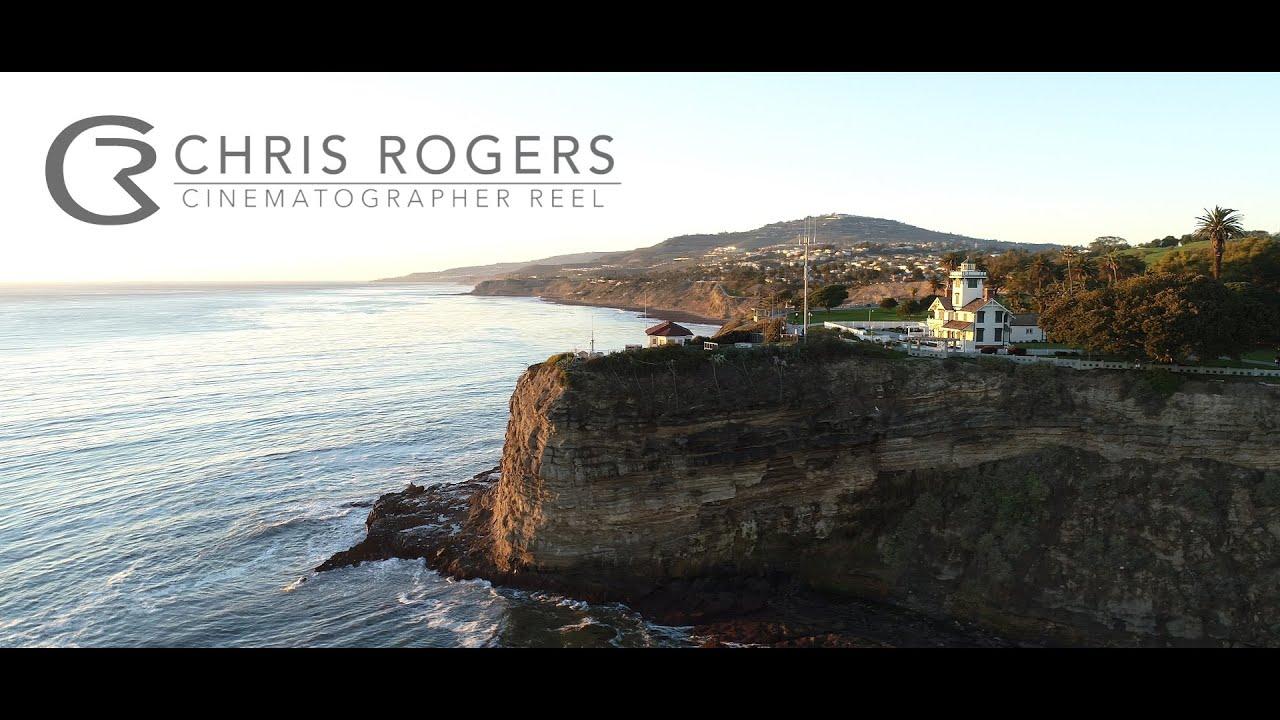 Chris Rogers Cinematographer Reel