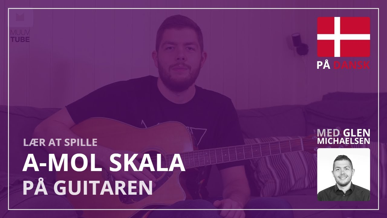 Lær Mol-skala på guitar (A-mol-skala)