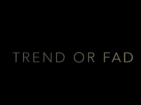 TREND or FAD || Documentary