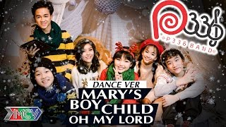 p336band marys boy child - oh my lord - dance version 4k