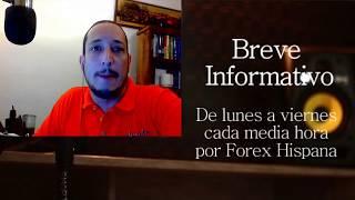 Breve Informativo - Noticias Forex del 22 de Mayo 2017