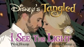 Tangled - I See The Light - Evynne Hollens feat. Peter Hollens