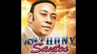Anthony Santos - Bachata MIX 2014